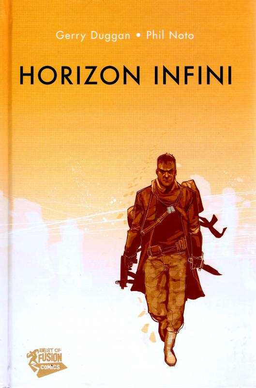 Horizon infini, comics chez Panini Comics de Duggan, Noto