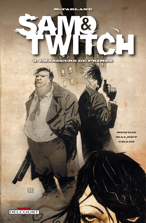 Sam & Twitch T3 : Chasseurs de prime (0), comics chez Delcourt de Bendis, Maleev, Crain, Tolagson, Hutchinson, Fotos, McFarlane, Glapion, Broeker, Wood