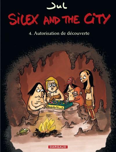 Silex and the city T4 : Autorisation de découvert (0), bd chez Dargaud de Jul