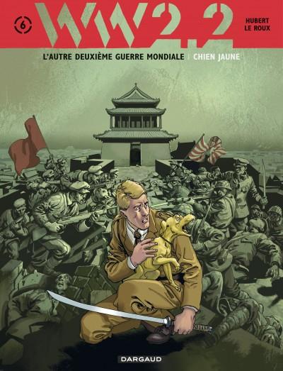 WW2.2 T6 : Chien jaune (0), bd chez Dargaud de Hubert, Le Roux