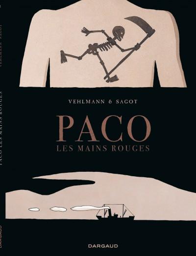 Paco les mains rouges, bd chez Dargaud de Vehlmann, Sagot