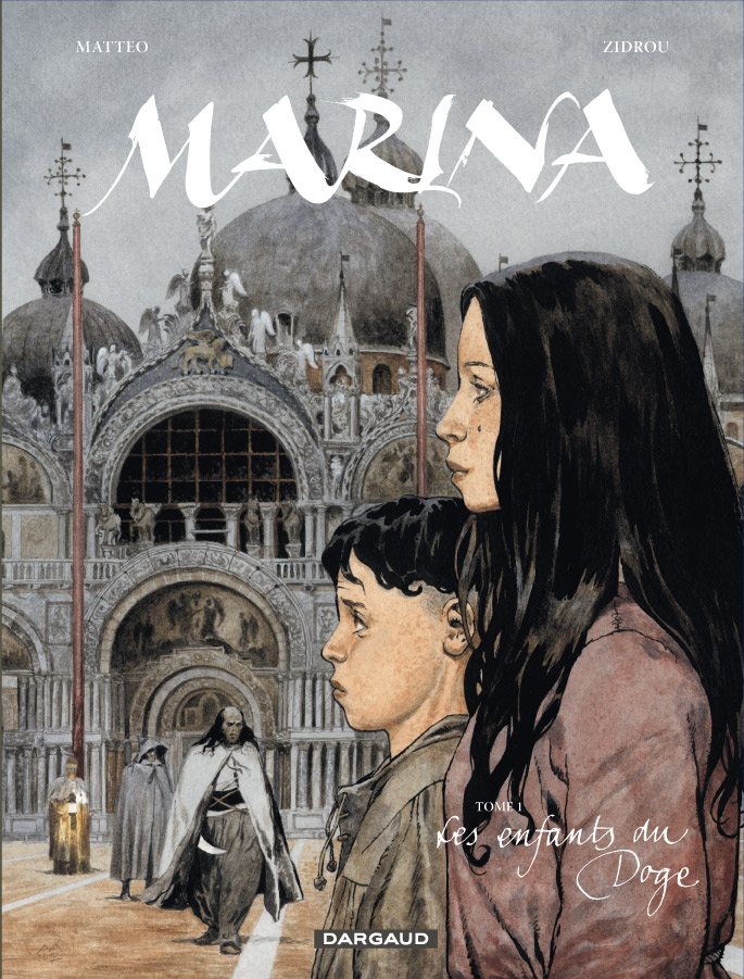 Marina T1 : Les enfants du doge (0), bd chez Dargaud de Zidrou, Matteo