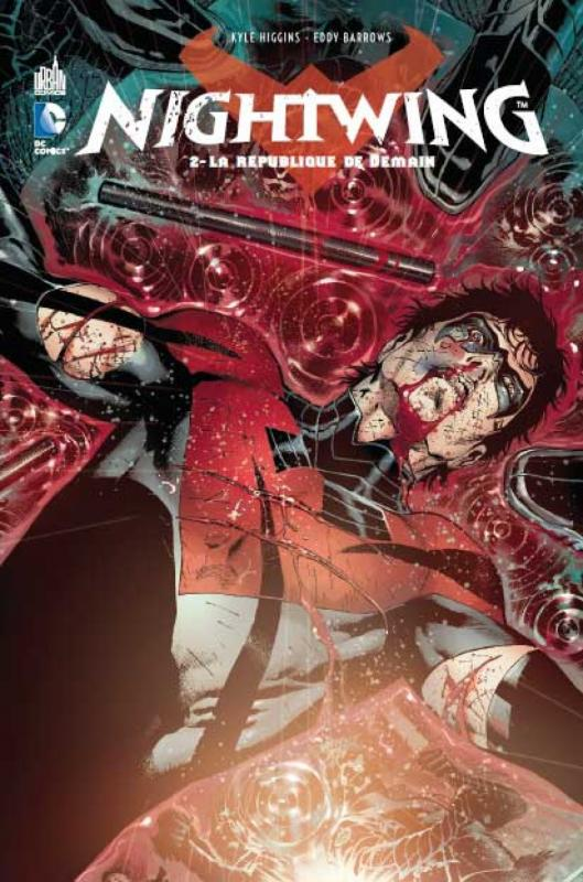 Nightwing T2 : La république de demain (0), comics chez Urban Comics de Higgins, DeFalco, Guinaldo, Eddy Barrows, Borges, Reis, Pantazis, Barros