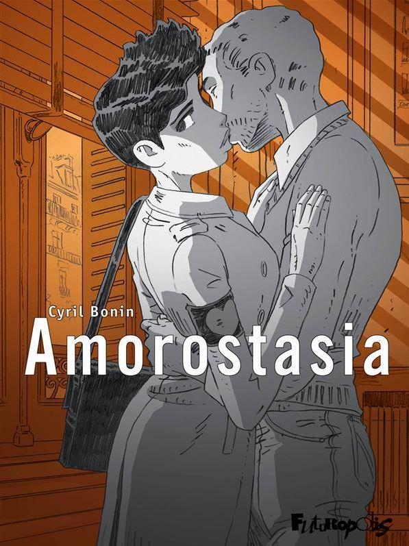 Amorostasia, bd chez Futuropolis de Bonin