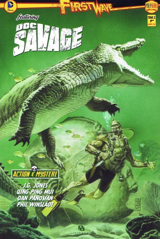 First Wave – featuring Doc Savage, T3, comics chez Ankama de Jones, Qing ping mui, Winslade, Panosian, Chu, Regan