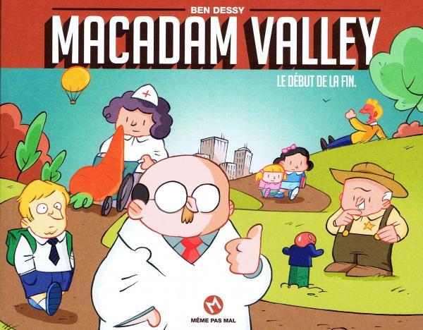 Macadam Valley : Le début de la fin (0), bd chez Même pas mal Editions de Dessy