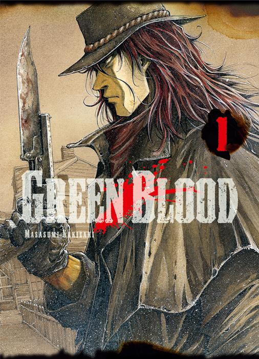 Green blood T1, manga chez Ki-oon de Kakizaki