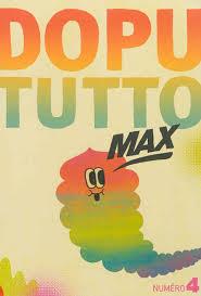 Dopututto Max T4, bd chez Misma de Collectif, Hanselmann