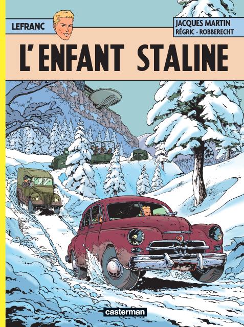 Lefranc T24 : L'enfant Staline (0), bd chez Casterman de Robberecht, Régric, Wesel