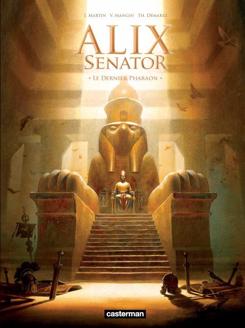Alix senator – cycle 1 : La Conjuration des Rapaces, T2 : Le Dernier Pharaon (0), bd chez Casterman de Mangin, Demarez
