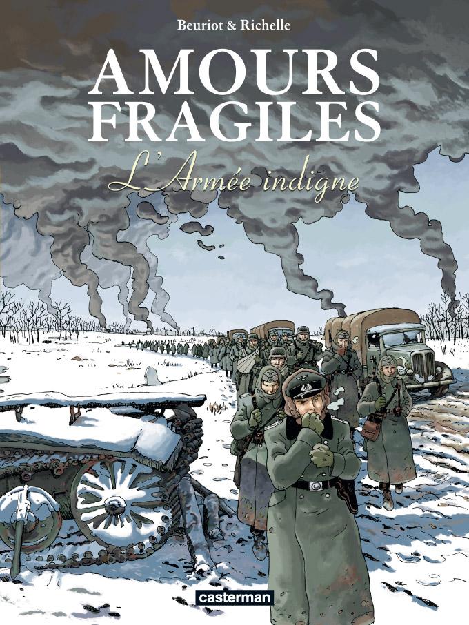 Amours fragiles T6 : L'armée indigne (0), bd chez Casterman de Richelle, Beuriot, Osuch