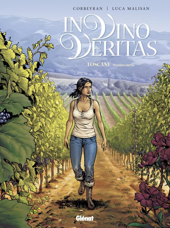 In vino veritas T1 : Toscane (0), bd chez Glénat de Corbeyran, Malisan, Francescutto