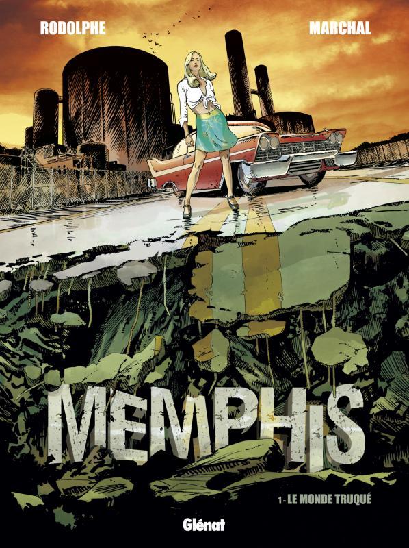 Memphis T1 : Le Monde truqué (0), bd chez Glénat de Rodolphe, Marchal, Bouët
