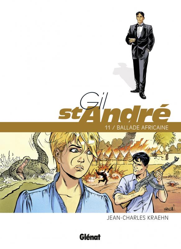 Gil Saint André T11 : Ballade africaine (0), bd chez Glénat de Kraehn, Jambers