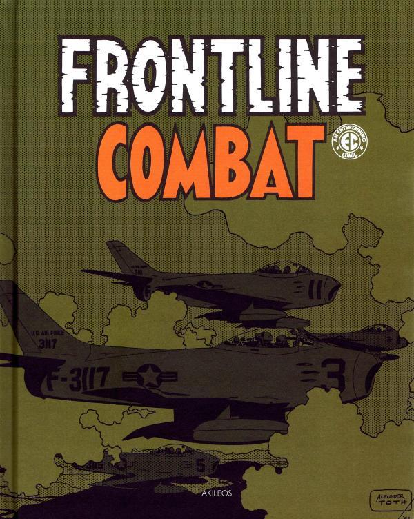 Frontline combat T2, comics chez Akileos de Wood, Evans, Davis, Kurtzmann, De Fuccio, Toth, Severin