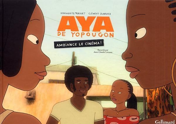 Aya de Yopougon : Ambiance le cinéma! (0), bd chez Gallimard de Abouet, Loiseau, Oubrerie