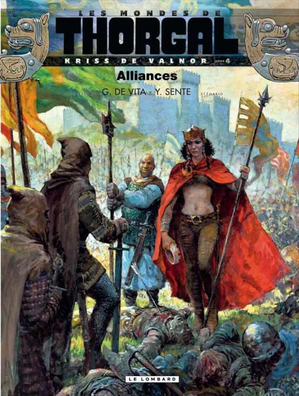 Les Mondes de Thorgal – cycle Kriss de Valnor, T4 : Alliances (0), bd chez Le Lombard de Sente, de Vita, Graza