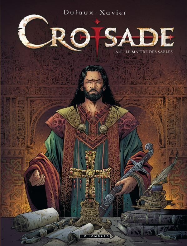 Croisade T7 : Le maître des sables (0), bd chez Le Lombard de Dufaux, Xavier, Chagnaud