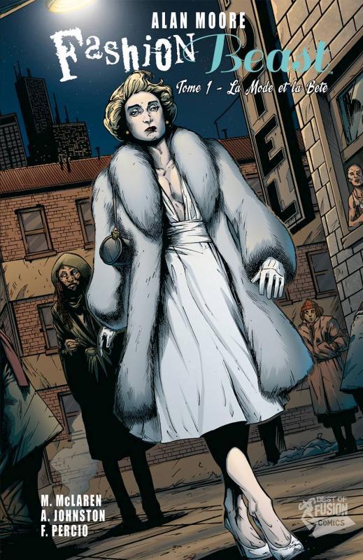 Fashion Beast T1 : La mode et la bête (0), comics chez Panini Comics de Moore, Johnston, McLaren, Percio, Duffield, Cabrera