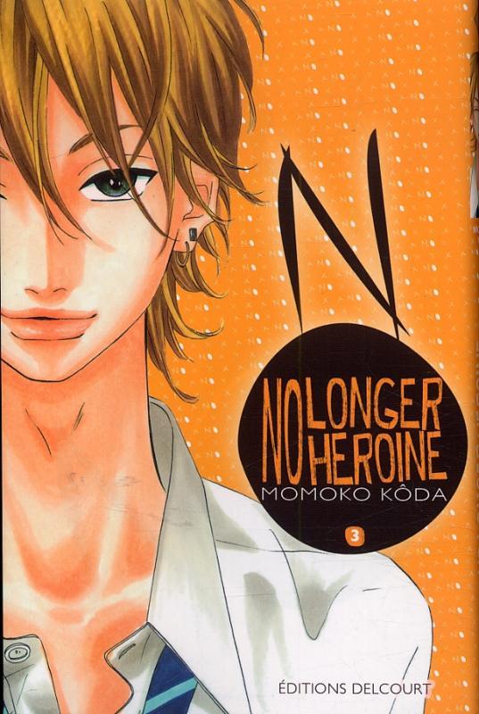No longer heroine T3, manga chez Delcourt de Koda