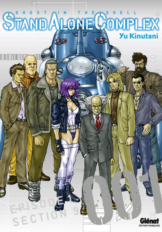 Ghost in the Shell - Stand alone complex  T1, manga chez Glénat de Shirow, Kinutani