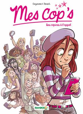 Mes cop's T1 : Des copines à l'appel (0), bd chez Bamboo de Cazenove, Fenech, Camille