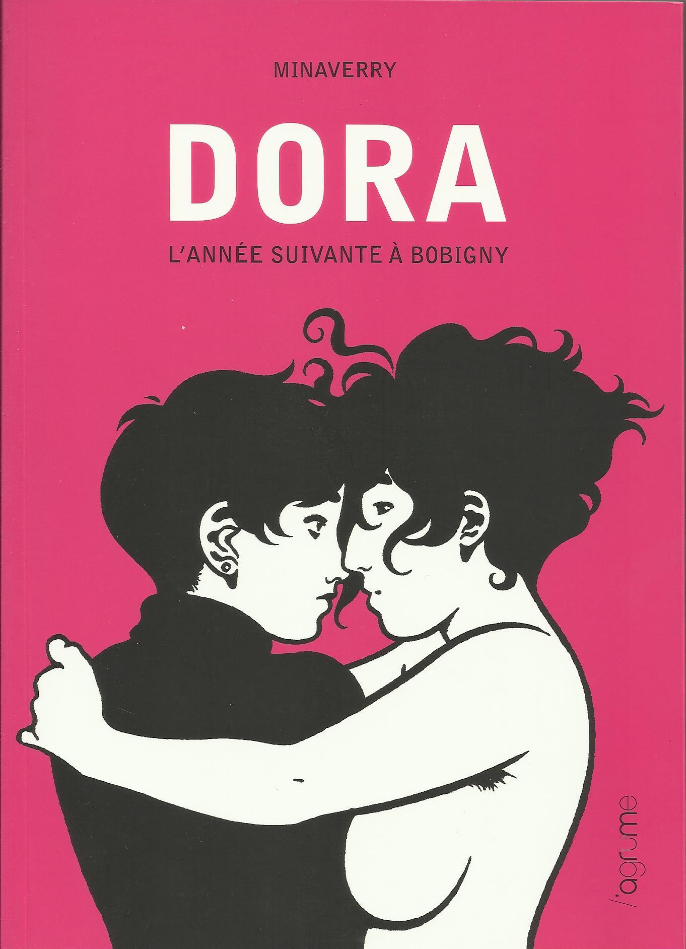 Dora T2 : L'année suivante à  Bobigny (0), bd chez L'Agrume de Minaverry
