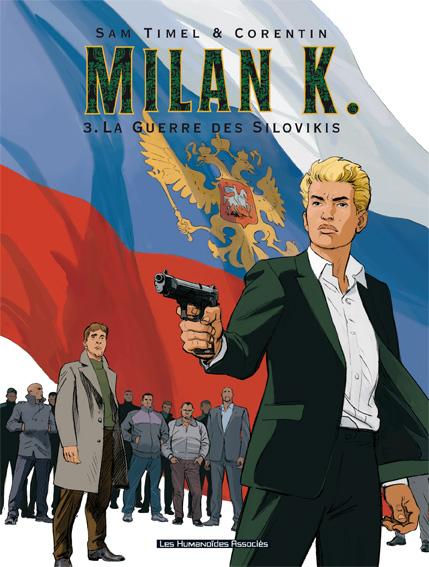 Milan K T3 : La guerre des Silovikis (0), bd chez Les Humanoïdes Associés de Timel, Rouge