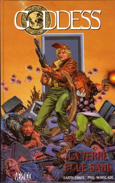 Goddess T1 : La Terre et le sang (0), comics chez Le Téméraire de Ennis, Winslade