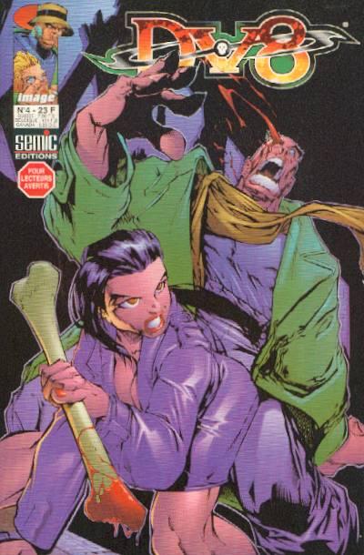 Dv8 T4, comics chez Semic de Ellis, Rio, Kirby, Johnson, Lopez, Ramos, Fouts