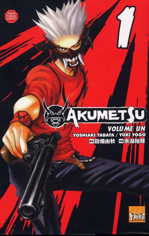 Akumetsu  T1, manga chez Taïfu comics de Tabata, Yogo