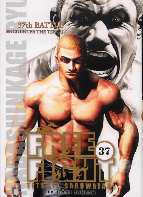 Free Fight - New tough T37, manga chez Tonkam de Saruwatari