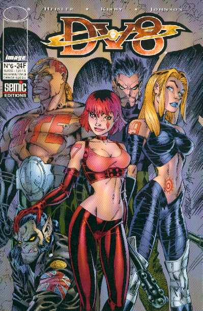 Dv8 T6, comics chez Semic de Heisler, Massengirl, Kirby, Fouts, Bad@ss, Campbell