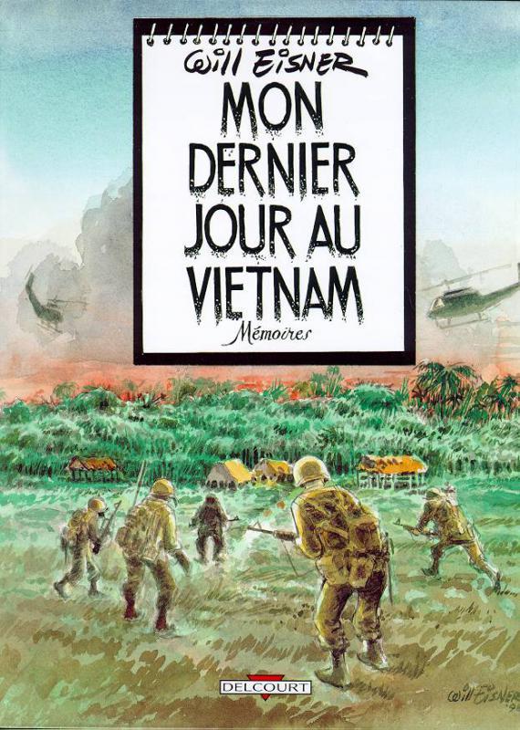 Mon dernier jour au Vietnam : Mémoires (0), comics chez Delcourt de Eisner