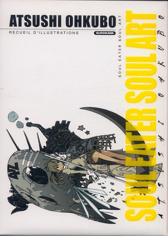 Soul eater Soul art T1, manga chez Kurokawa de Ohkubo