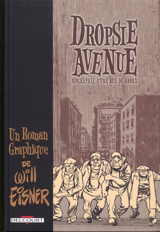 Dropsie Avenue : Biographie d'une rue du Bronx (0), comics chez Delcourt de Eisner