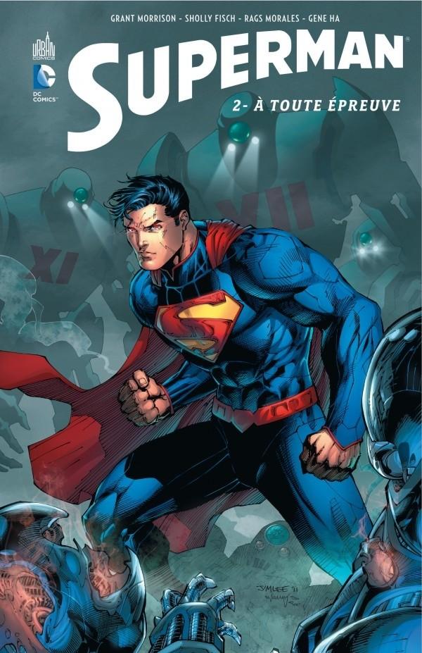 Superman T2 : A toute épreuve (0), comics chez Urban Comics de Fisch, Landis, Morrison, Sook, Walker, Hamner, Oliver, Cafu, Ha, Morales, Anderson, Ramos, Lyon, Staples, Eltaeb, McCaig, Reber, Lee