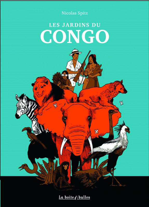Les Jardins du Congo, bd chez La boîte à bulles de Pitz