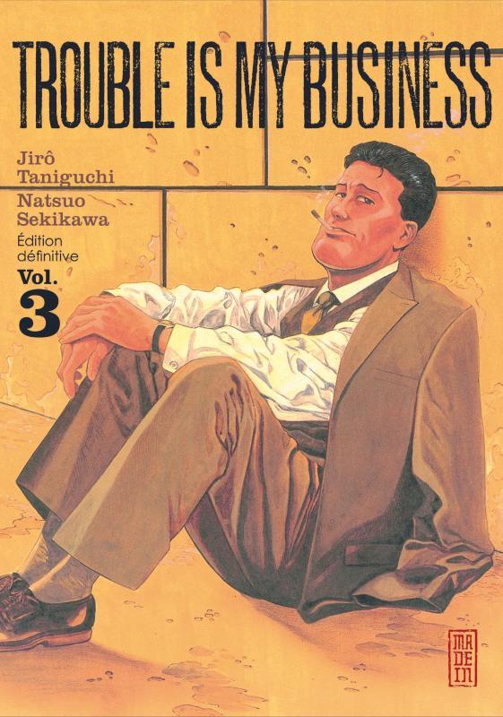 Trouble is my business T3, manga chez Kana de Taniguchi