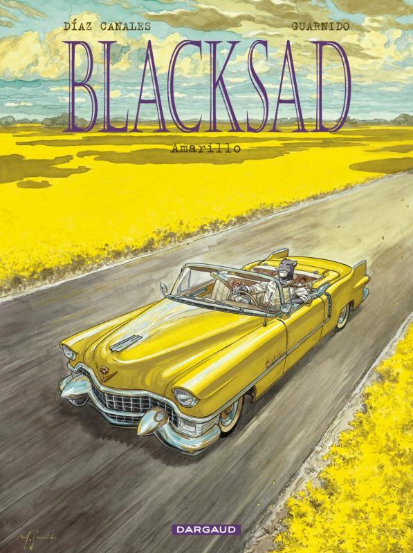 Blacksad T5 : Amarillo (0), bd chez Dargaud de Canales, Guarnido