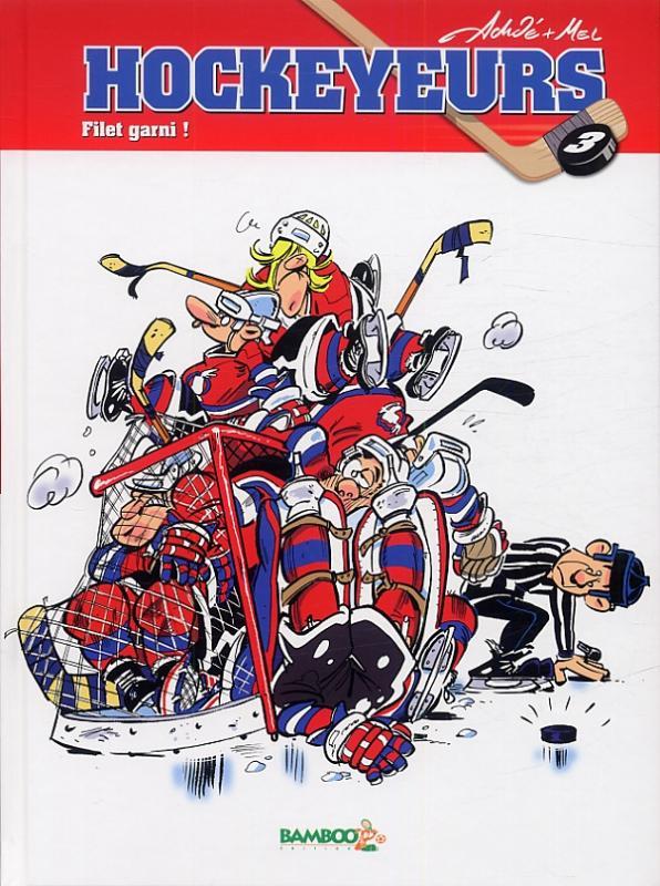 Les Hockeyeurs T3 : Filet garni ! (0), bd chez Bamboo de Mel, Achdé