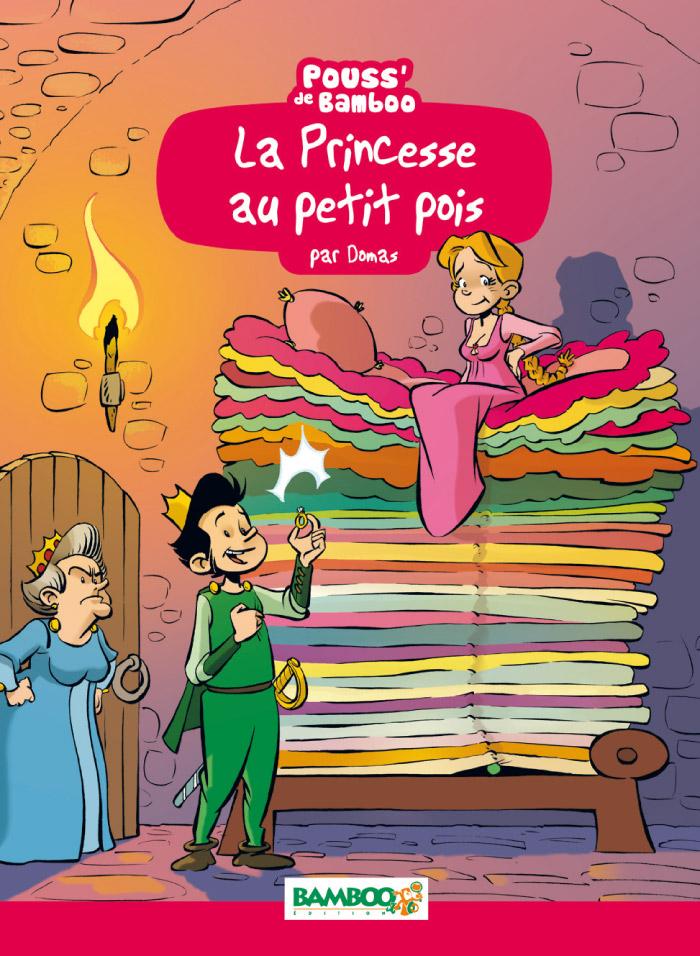 La Princesse au petit pois, bd chez Bamboo de Beney, Domas, Bonino