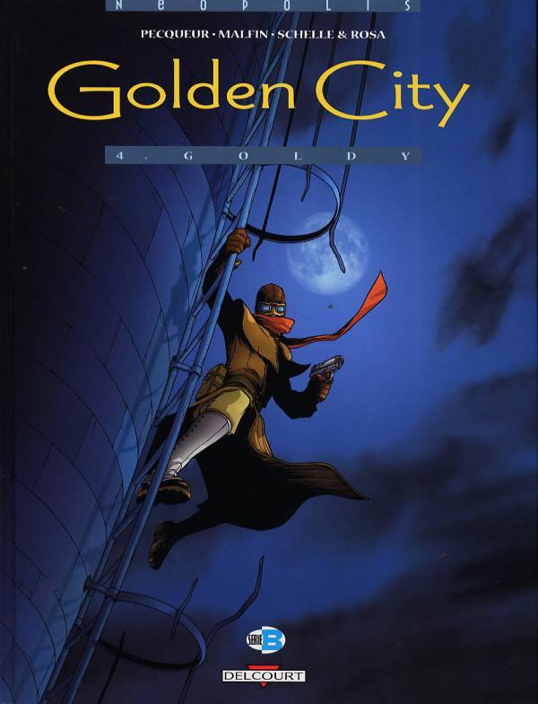 Golden city T4 : Goldy (0), bd chez Delcourt de Pecqueur, Malfin, Schelle