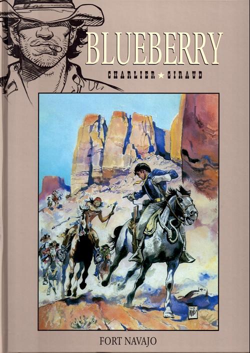 Blueberry – cycle 1 : Les premières guerres indiennes, T1 : Fort Navajo (0), bd chez Hachette de Charlier, Giraud, Blanc-Dumont