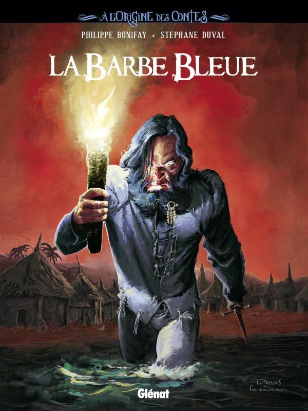 La Barbe bleue, bd chez Glénat de Bonifay, Duval, Lefeuvre
