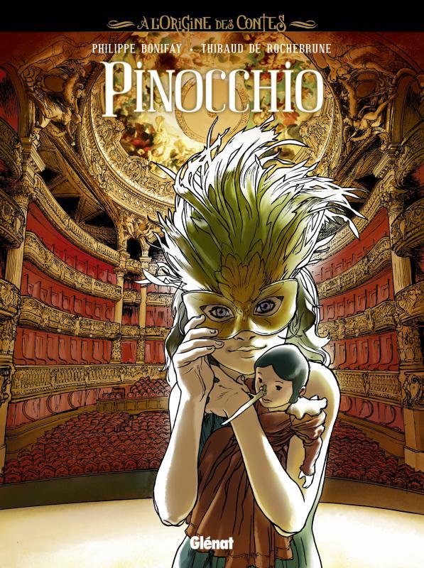 Pinocchio, bd chez Glénat de Bonifay, de Rochebrune, Smulkowski