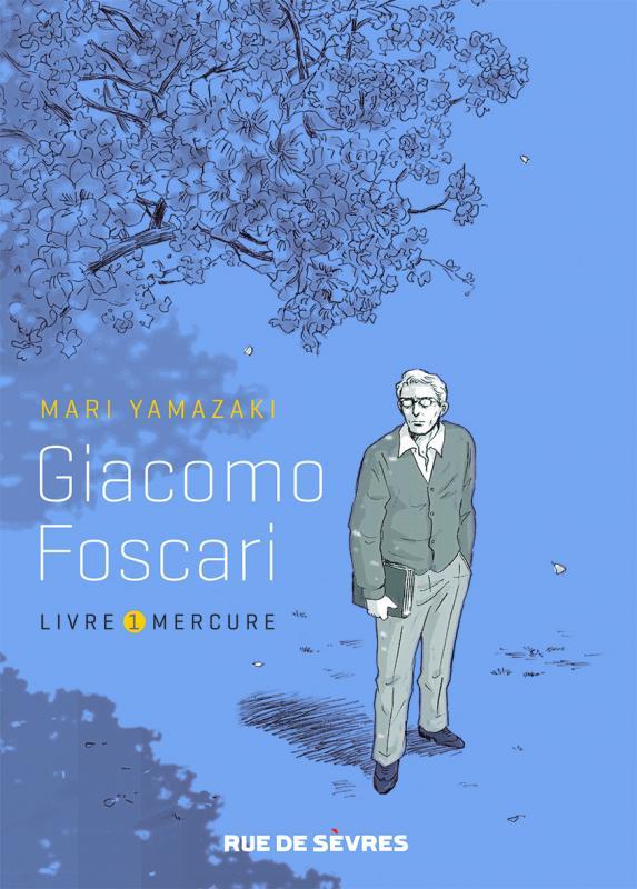 Giacomo Foscari T1 : Mercure (0), manga chez Rue de Sèvres de Yamazaki