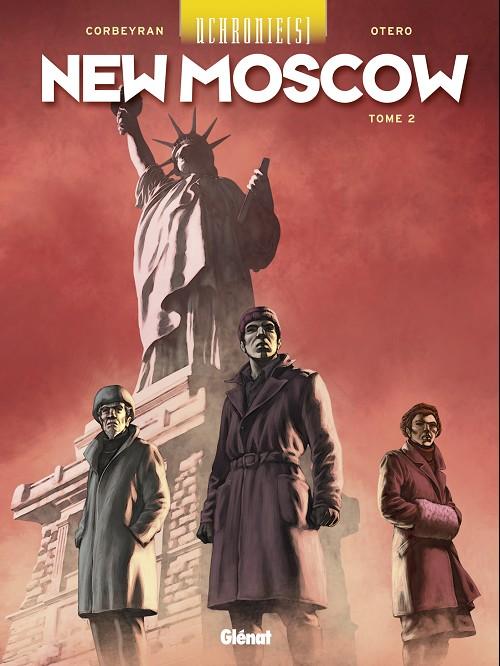 Uchronie[s] – Saison 2, T2 : New Moscow 2 (0), bd chez Glénat de Corbeyran, Otéro