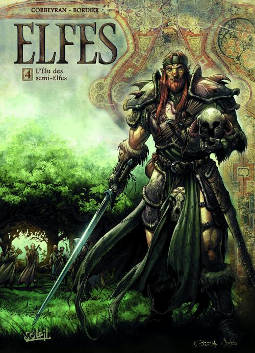 Elfes – cycle Les semi elfes, T4 : L'élu des semi-elfes (0), bd chez Soleil de Corbeyran, Bordier, Digikore studio