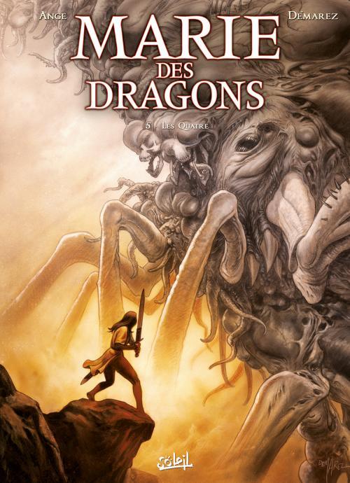 Marie des dragons T5 : Quatre (0), bd chez Soleil de Demarez